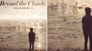 beyond the clouds, majid majidi, majid majidi indian film, ishaan khatter