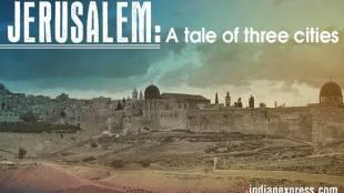 Jerusalem: A tale of three cities