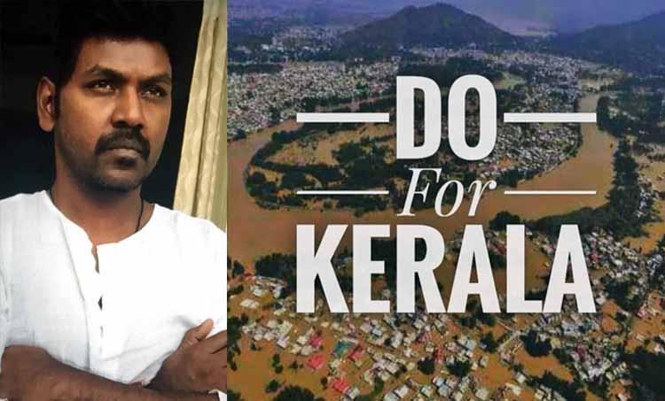 Kerala Floods Raghava Lawrence donates 1 crore to CM relief fund