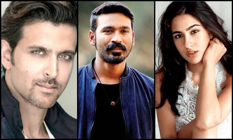 dhanush, ധനുഷ്, hrithik roshan, ഋത്വിക് റോഷൻ, sara ali khan,സാറാ അലിഖാൻ, ആനന്ദ് എൽ റായ്, dhanush anand l rai films, aanand l rai, anand l rai films, bollywood latest